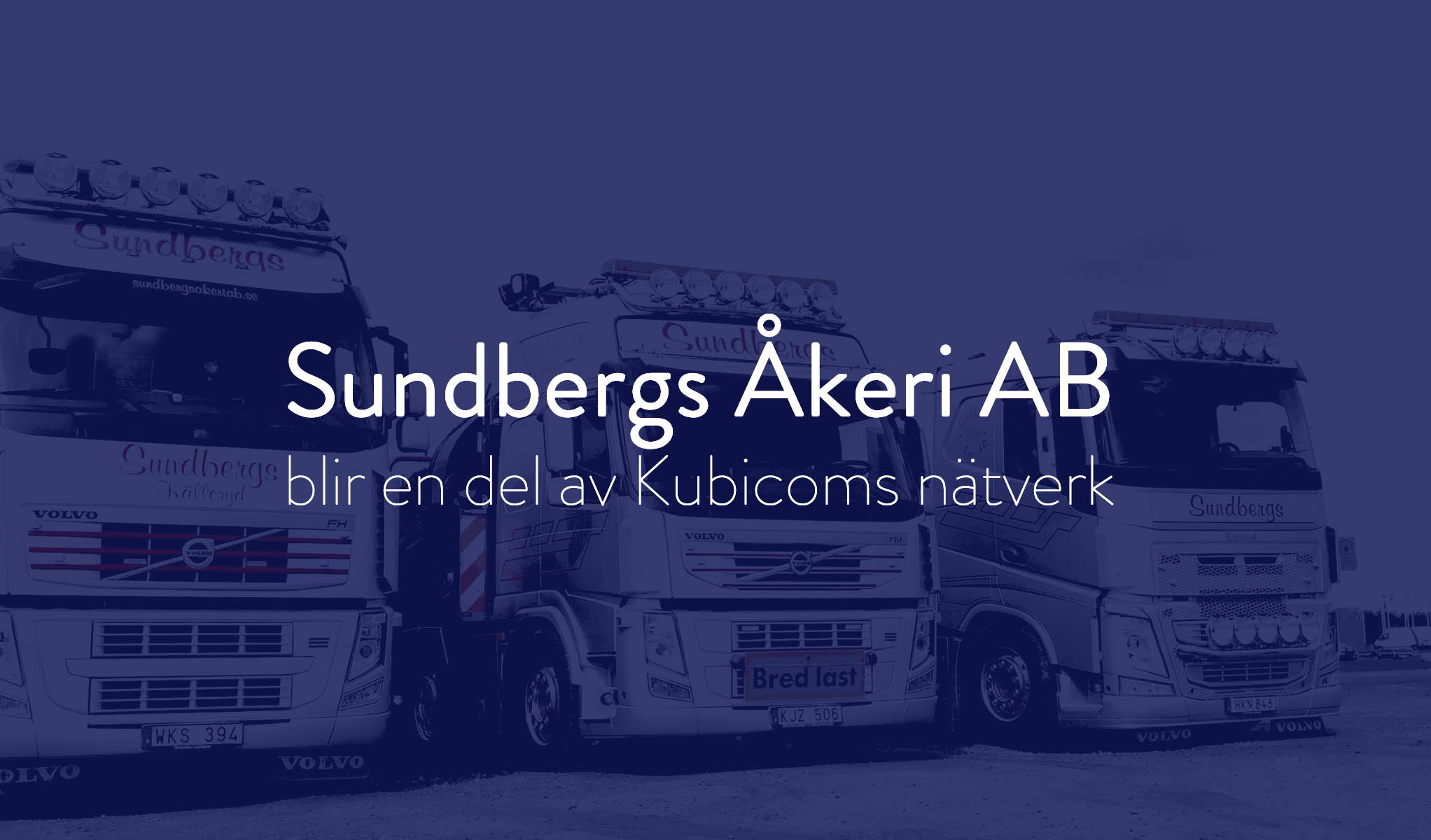 Sundbergs Åkeri AB becomes part of Kubicom's digital supplier network