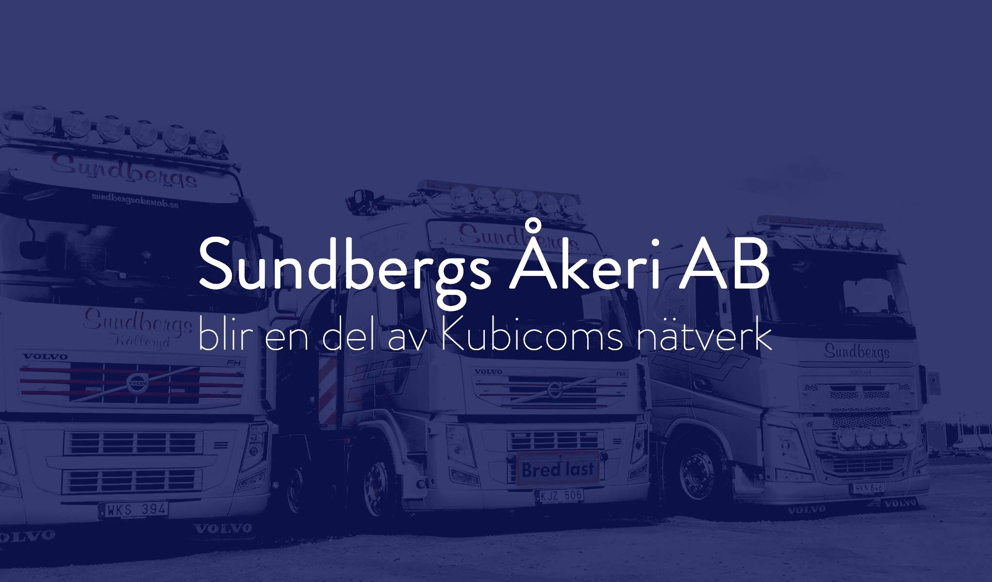 Sundbergs Åkeri AB blir en del av Kubicoms digitala leverantörsnätverk